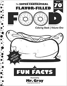 The Super Fantastical Flavor-Filled Food Coloring Book (Volume 1 ...