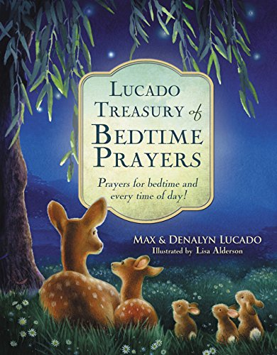 Lucado Treasury of Bedtime Prayers: Prayers for bedtime and every time of day!]()