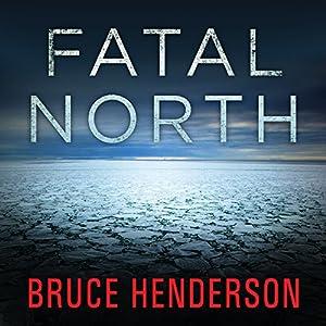 Fatal North Audiobook