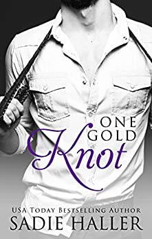 One Gold Knot (Dominant Cord Book 2) by [Haller, Sadie]