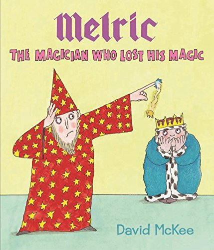 Melric the Magician Who Lost His Magic PDF