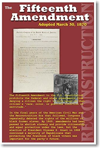 U.S. Reconstruction - 15th Amendment - Voting Rights - Civil War History Classroom Poster