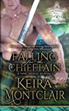 Falling for the Chieftain: A Time Travel Romance (Enchanted Falls) (Volume 3)