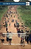 img - for Internal Displacement: Conceptualization and its Consequences (Global Institutions) book / textbook / text book