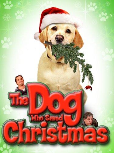 The Dog Who Saved Halloween (The Dog Who Saved Christmas)