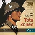 Tote Zonen Hörbuch von Simon Pasternak Gesprochen von: Samy Andersen