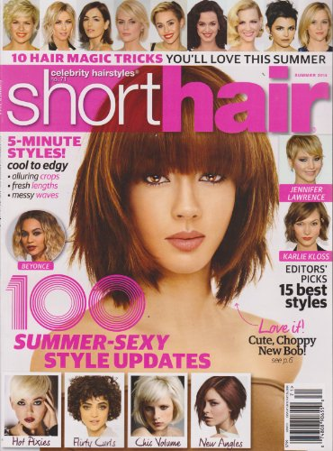 Celebrity Hairstyles #71 Short Hair Magazine Summer 2014 (Celebrity Hair Styles Magazine)