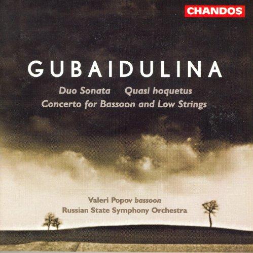 Gubaidulina: Bassoon Concerto / Duo Sonata / Quasi Hoquetus