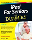iPad for Seniors for Dummies, Nancy C. Muir, 1118352777