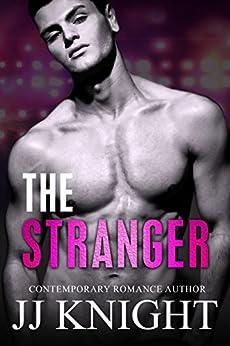 The Stranger (Blitzed Book 1) by [Knight, JJ]