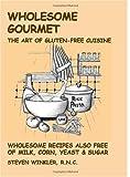 Wholesome Gourmet, Steven Winkler, 1553950194