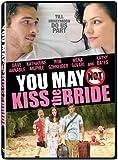 You May Not Kiss the Bride (Bilingual)