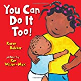 You Can Do It Too!, Karen Baicker and Chronicle Books Staff, 081187561X