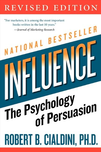 Influence: The Psychology of Persuasion, Revised Edition cover