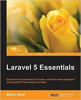 Laravel 5 Essentials: Amazon co uk: Martin Bean: 9781785283017: Books