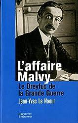 L'affaire Malvy: Le Dreyfus de la Grande Guerre (Histoire) (French Edition)