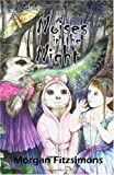 Noise's in the Night, Morgan Fitzsimons, 1449987214