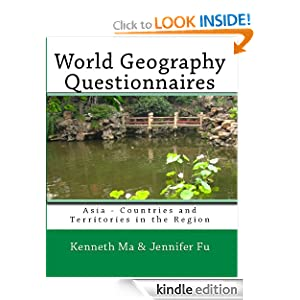 World Geography Questionnaires: Asia - Countries and Territories in the Region (Volume 4) Jennifer Fu