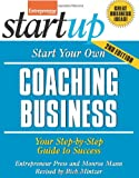 Start Your Own Coaching Business 2/E, Entrepreneur Press and Mintzer, Rich, 1599184451