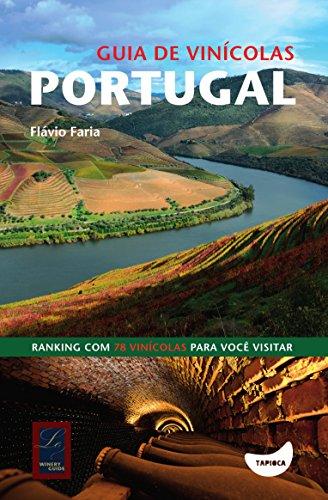 Guia de Vinícolas. Portugal