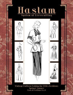 Haslam System of Dresscutting (Book of Draftings No. 21) -- Vintage Pattern Making for 1950s Fashion