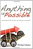 Anything Is Possible, Richard Dedor, 1449928935