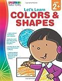 Colors and Shapes, Carson-Dellosa Publishing Staff, 160996201X
