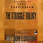 The Struggle Trilogy | Nelson Lowhim