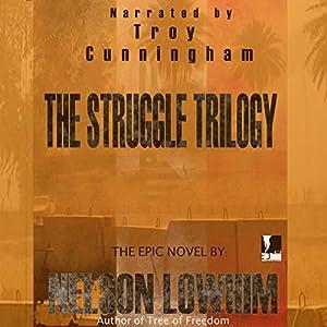 The Struggle Trilogy Audiobook