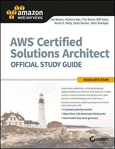 AWS Certified Solutions Architect Official Study Guide (India reprint edition): Associate Exam