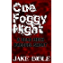 One Foggy Night: A DEAD MECH Prequel Short (Apex Trilogy Book 0)