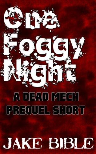Amazon one foggy night a dead mech prequel short apex trilogy one foggy night a dead mech prequel short apex trilogy book 0 by fandeluxe Choice Image