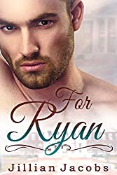For Ryan: Novella Couplet, Book #2