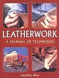 Leatherwork, Geoffrey West, 1861267428