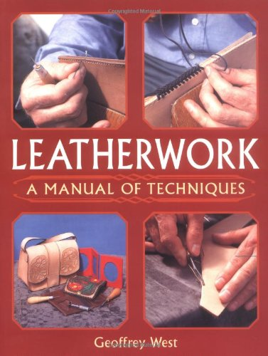 Leatherwork: A Manual of Techniques