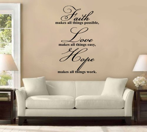 Faith Makes All Things Possible, Hope, Love Large Wall Decal Sticker Christian Quote Home Decoration Decor by WallPressions