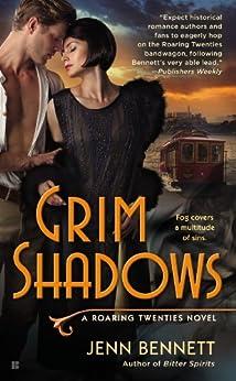 Grim Shadows (Roaring Twenties Book 2) by [Bennett, Jenn]
