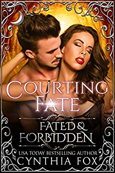 Courting Fate (Fated & Forbidden Book 8) (English Edition) por [Fox, Cynthia]