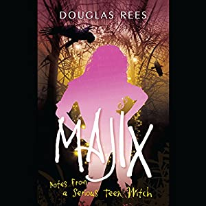 Majix: Notes from a Serious Teen Witch Audiobook
