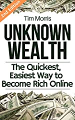 The Internet Has Made Becoming Wealthy Easier Than Ever!**NOTE: If the Amazon mobile app is not showing an option to purchase the Kindle edition of this book, copy & paste the following link into your mobile browser: https://amzn.to/2HoZW...