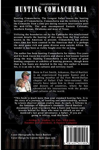 Hunting Comancheria The Longest Safari Bartlett David 9781497521995 Amazon Com Books