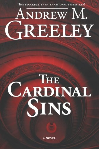 The Cardinal Sins by Andrew M. Greeley