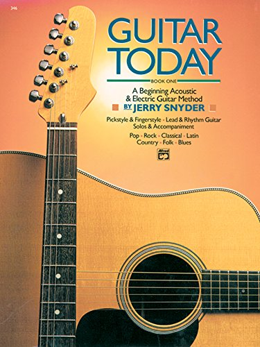 Guitar Today, Bk 1: A Beginning Acoustic & Electric Guitar Method, Book & CD
