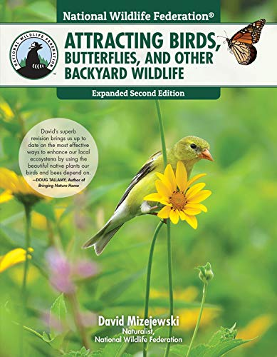 Pdf Outdoors National Wildlife Federation(R): Attracting Birds, Butterflies, and Other Backyard Wildlife, Expanded Second Edition (Creative Homeowner) 17 Projects & Step-by-Step Instructions to Give Back to Nature