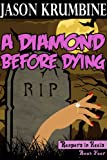 a diamond before dying reapers in heels 4