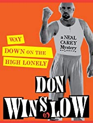Way Down on the High Lonely (The Neal Carey Mysteries Book 3)
