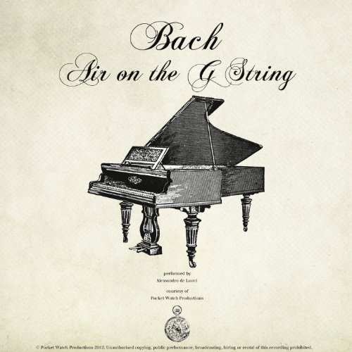 Bach: Suite No. 3 in D Major, BWV 1068. Air (on the G String)