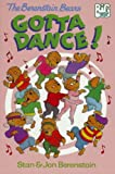 The Berenstain Bears Gotta Dance!, Stan Berenstain, 0679940324