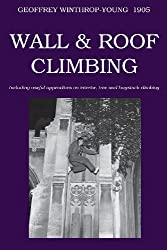Wall and Roof Climbing