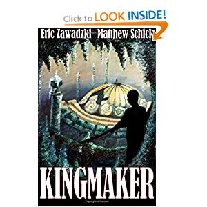 Kingmaker Eric Zawadzki and Matthew Schick
